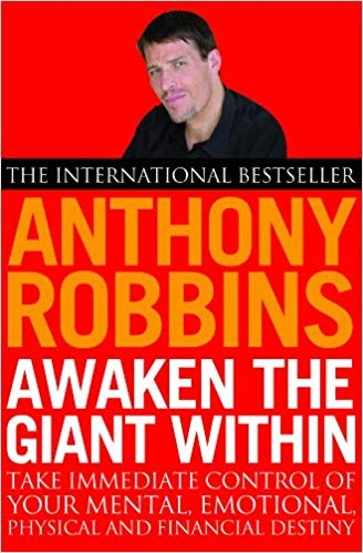 Awaken the Giant Within (by Tony Robbins)